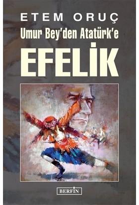 Umur Bey'den Atatürk'e Efelik