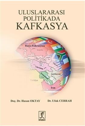 Uluslararası Politikada Kafkasya