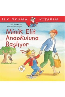 Minik Elif Anaokuluna Başlıyor