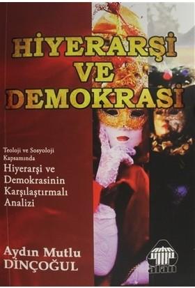 Hiyerarşi ve Demokrasi