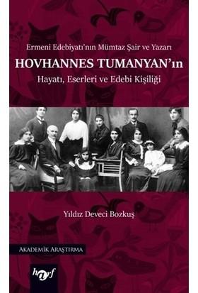 Hovhannes Tumanyan'ın Hayatı, Eserleri ve Edebi Kişiliği