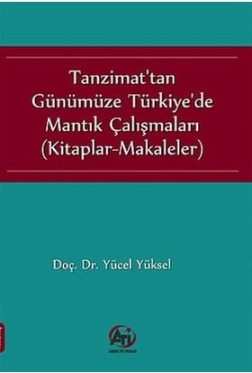 Tanzimat'tan Günümüze Türkiye'de Mantık Çalışmaları