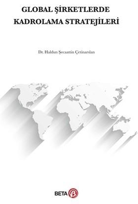Global Şirketlerde Kadrolama Stratejileri