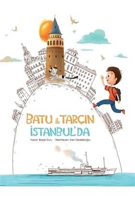 Batu ile Tarçın İstanbul'da