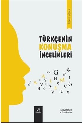 Türkçenin Konuşma İncelikleri