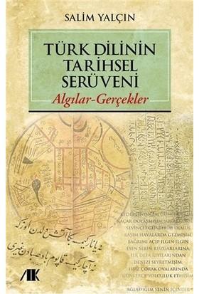 Türk Dilinin Tarihsel Serüveni