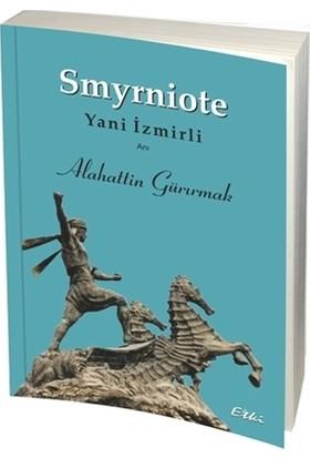 Smyrniote - Yani İzmirli