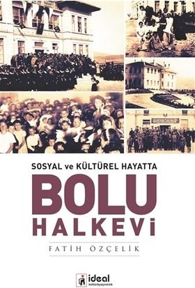 Sosyal ve Kültürel Hayatta - Bolu Halkevi