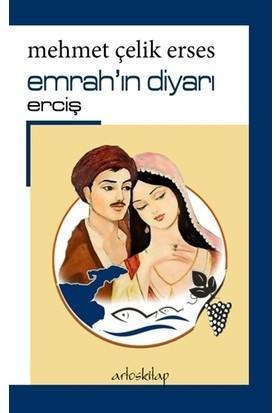 Emrah'ın Diyarı Erciş