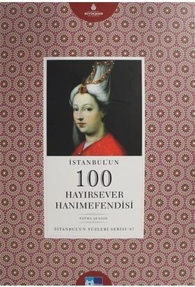 İstanbul'un 100 Hayırsever Hanımefendisi