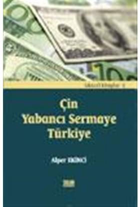 Çin Yabancı Sermaye Türkiye