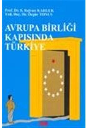 Avrupa Birliği Kapısında Türkiye
