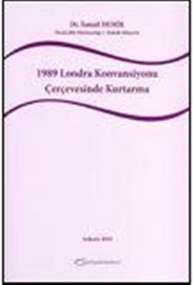 1989 Londra Konvansiyonu Çerçevesinde Kurtarma