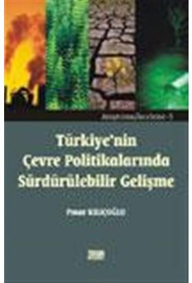 Türkiye'nin Çevre Politikalarında Sürdürülebilir Gelişme
