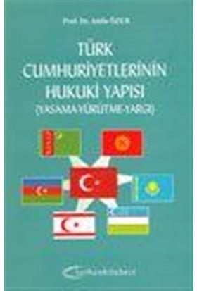 Türk Cumhuriyetlerinin Hukuki Yapısı