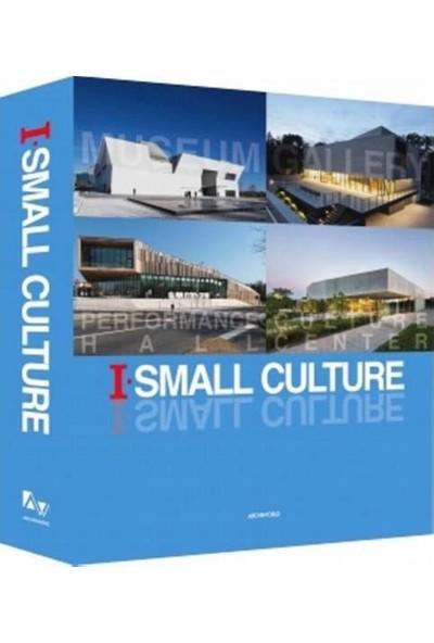 I-Small Culture