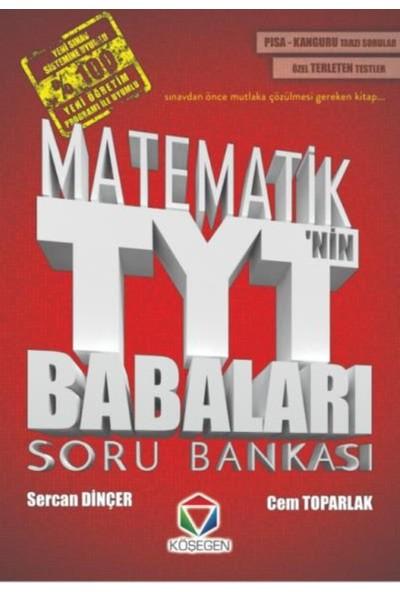 Köşegen Yks'Nin Babaları Matematik Soru Bankası - Sercan Dinçer