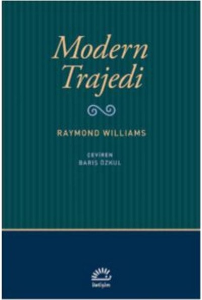 Modern Trajedi - Raymond Williams