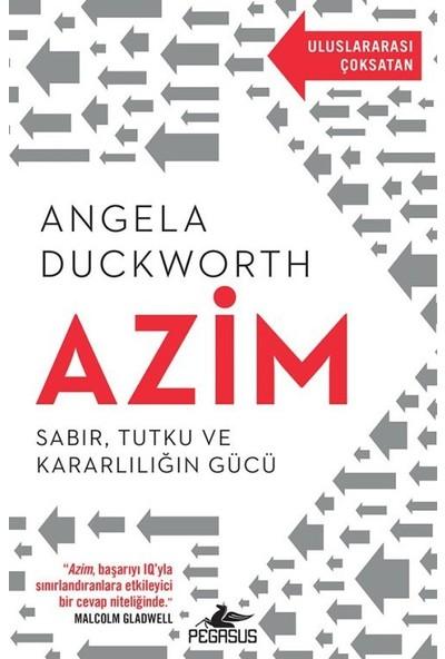 Azim: Sabır, Tutku Ve Kararlılığın Gücü - Angela Duckworth