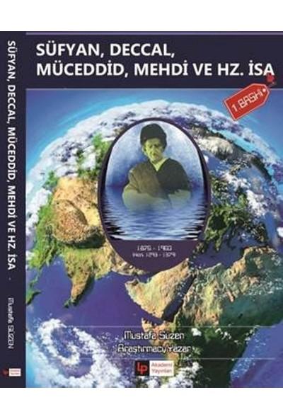 Süfyan, Deccal Müceddid, Mehdi Ve Hz. İsa (A.S.) - Mustafa Süzen