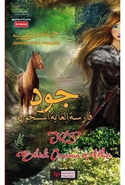 Sihirli Ormanın Atlısı Jud - Jameela Sabri Amarneh