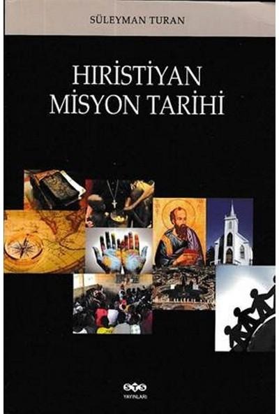 Hristiyan Misyon Tarihi - Süleyman Turan