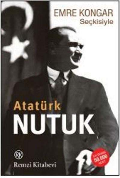 Emre Kongar Seçkisiyle Nutuk (Atatürk) - Emre Kongar