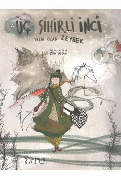 Üç Sihirli İnci - Sezai Ozan Zeybek