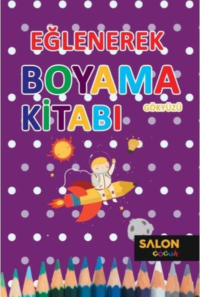 Eğlenerek Boyama Kitabı:Gökyüzü