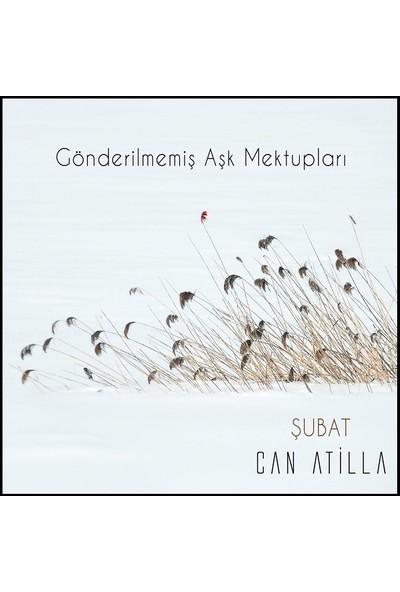 Can Atilla - Gönderilmemiş Aşk Mektupları / Şubat CD