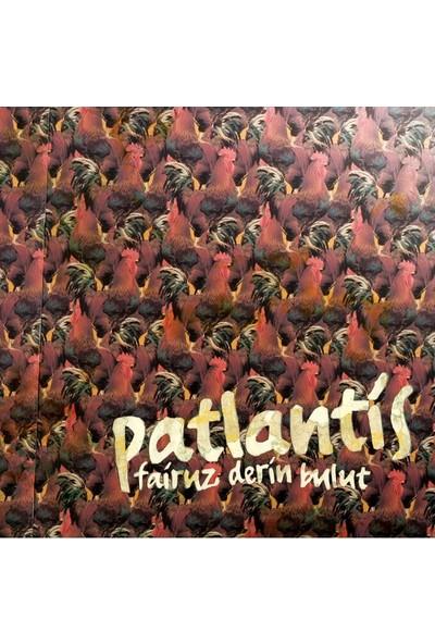 Fairuz Derin Bulut - Patlantis CD