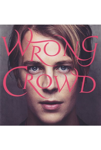 Tom Odell - Wrong Crowd CD