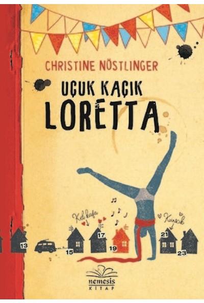 Uçuk Kaçık Loretta - Christine Nöstlinger