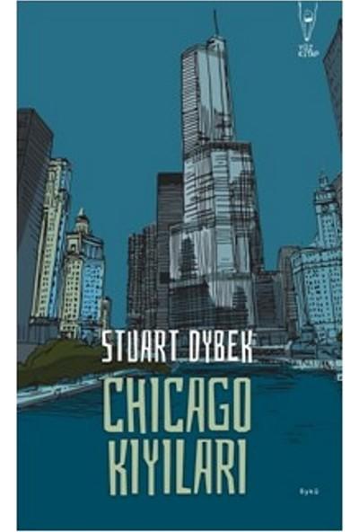 Chicago Kıyıları - Stuart Dybek