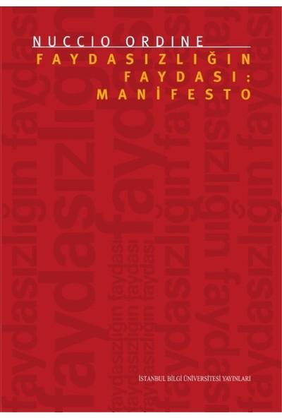 Faydasızlığın Faydası: Manifesto - Nuccio Ordine
