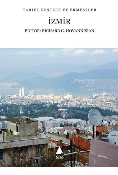 İzmir - Richard G. Hovannisian