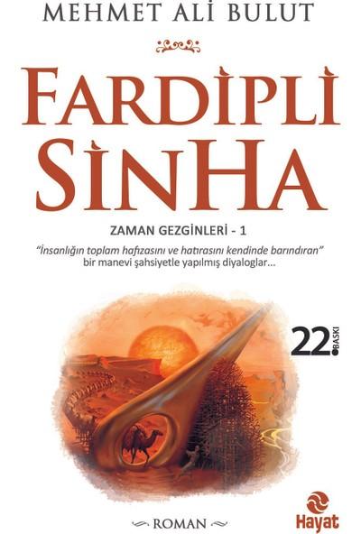 Fardipli Sinha - Mehmet Ali Bulut