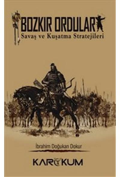 Bozkır Orduları - İbrahim Doğukan Okur