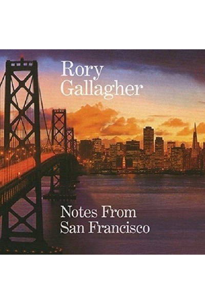 Rory Gallagher - Notes From San Francisco Plak
