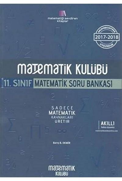 Matematik Kulübü 11. Sınıf Matematik Soru Bankası - Barış B. Demir