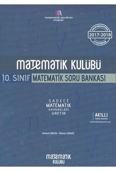 Matematik Kulübü 10. Sınıf Matematik Soru Bankası - Kemal Çinçin