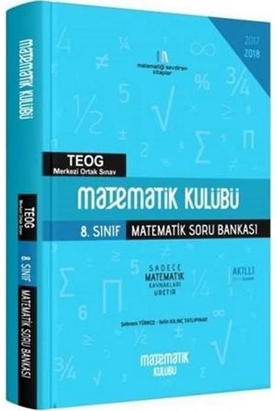 Matematik Kulübü 8. Sınıf Matematik Soru Bankası - Şebnem Türkçe