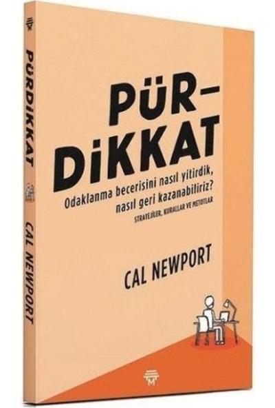 Pürdikkat - Cal Newport
