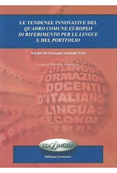 Le Tendenze İnnovative Del Quadro Comune Europeo Di Riferimento Per Le Lingue E Del Portfolio