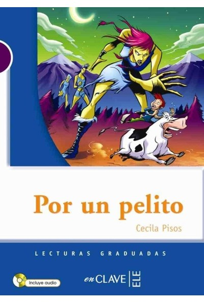 Por Un Pelito +Audio Descargable (Lg Nivel-1) İspanyolca Okuma Kitabı