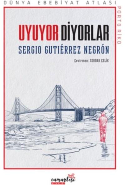 Uyuyor Diyorlar - Sergio Gutiérrez Negron