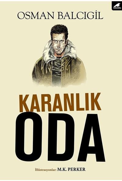 Karanlık Oda - Osman Balcıgil