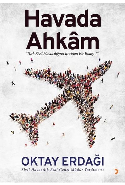 Havada Ahkam - Oktay Erdağı