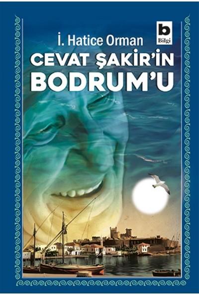 Cevat Şakir'in Bodrum'u - İ.Hatice Orman