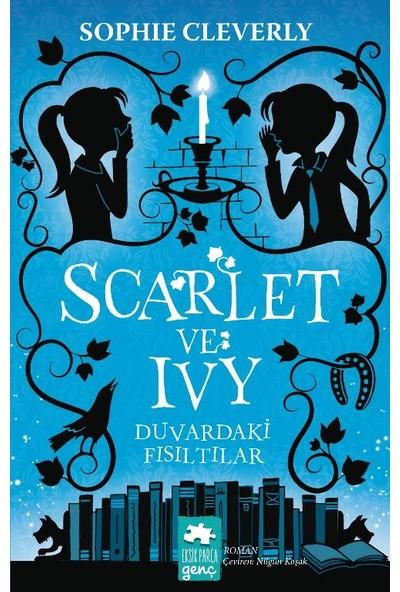 Scarlet Ve Ivy: Duvardaki Fısıltılar - Sophie Cleverly